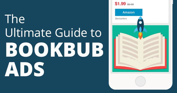 Ultimate Guide to BookBub Ads